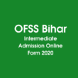 OFSS Bihar Intermediate Admission Online Form 2020