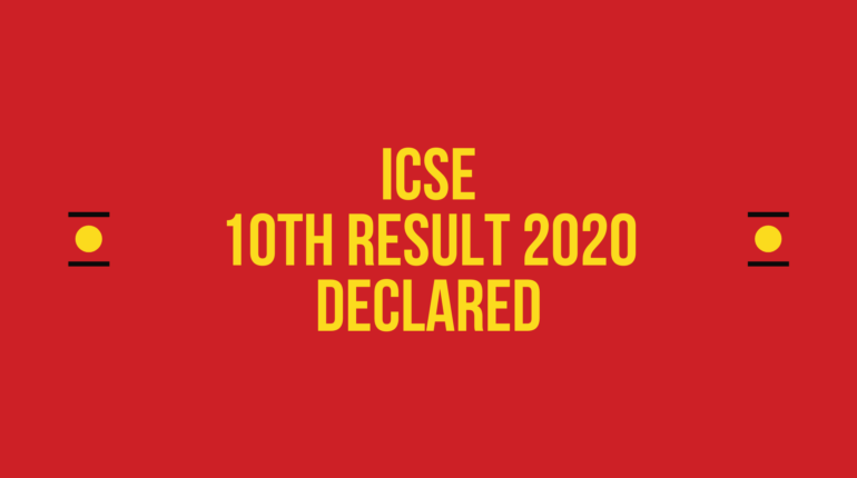 ICSE 10th Result 2020 Declared live update check on CISCE.ORG