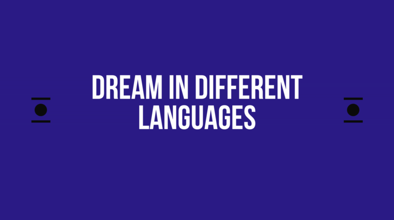 How to say dream in different languages in the world