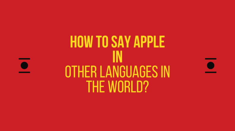How to say apple in other languages in the world?
