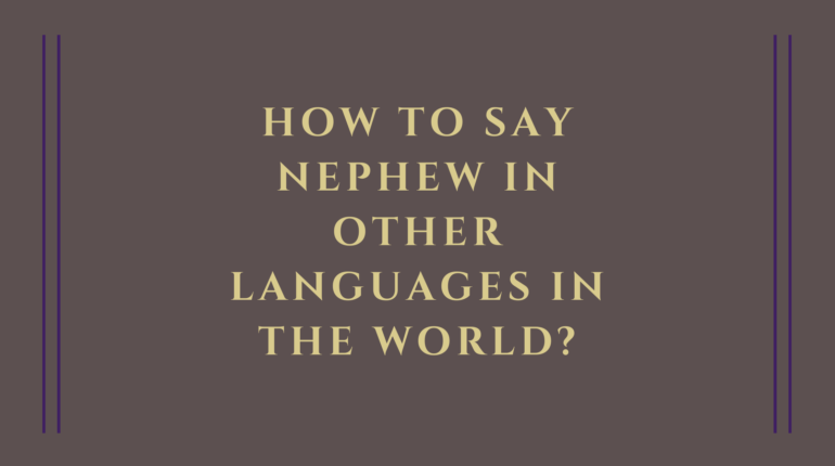 How to say nephew in other languages in the world?