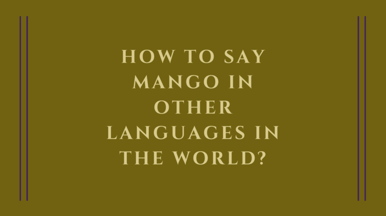 How to say mango in other languages in the world?