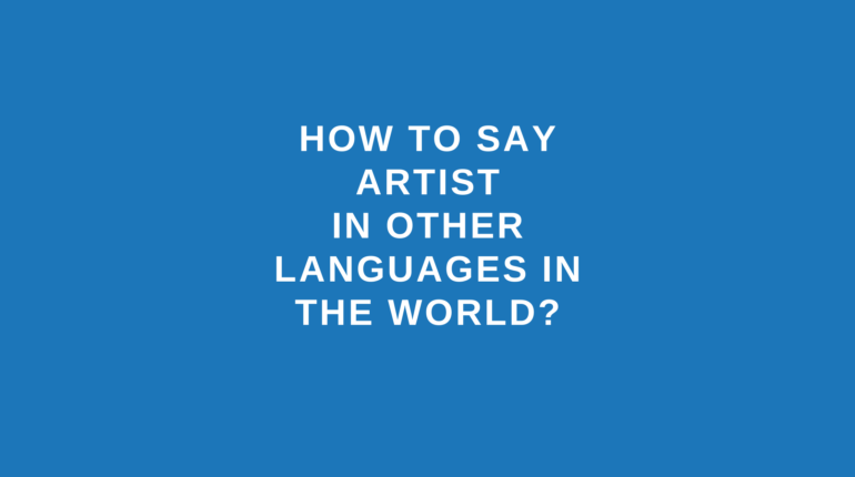 How to say artist in other languages in the world?