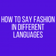 How to say fashion in other languages in the world?
