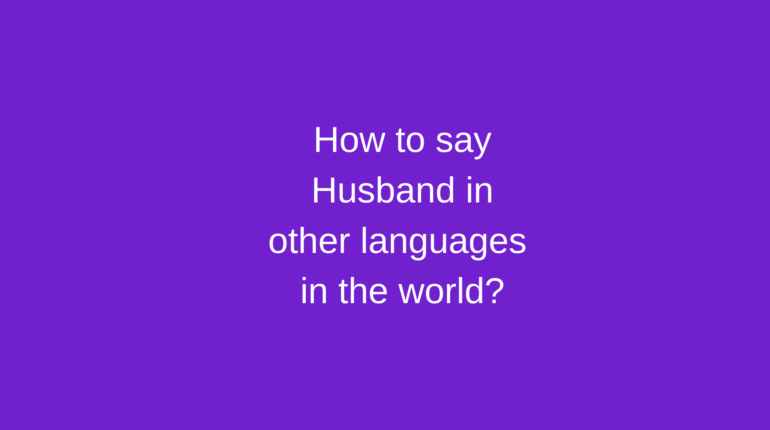 How to say Husband in other languages in the world?