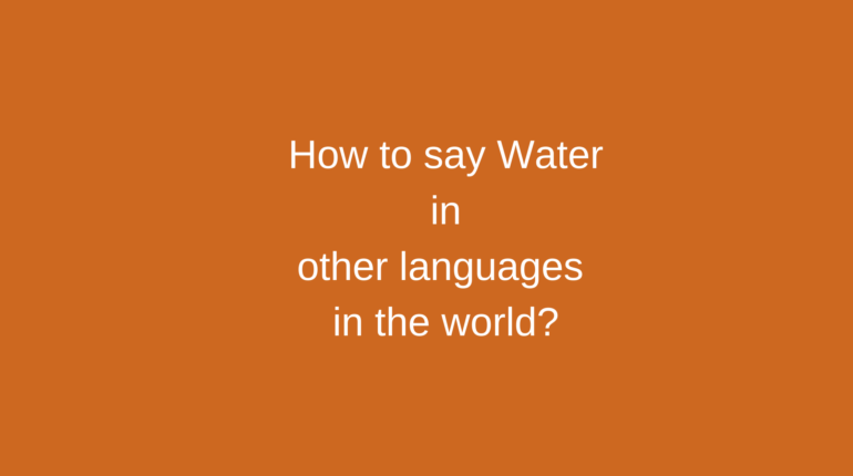 How to say Water in other languages in the world?