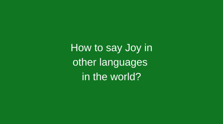 How to say Joy in other languages in the world?