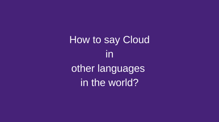 How to say Cloud in other languages in the world?