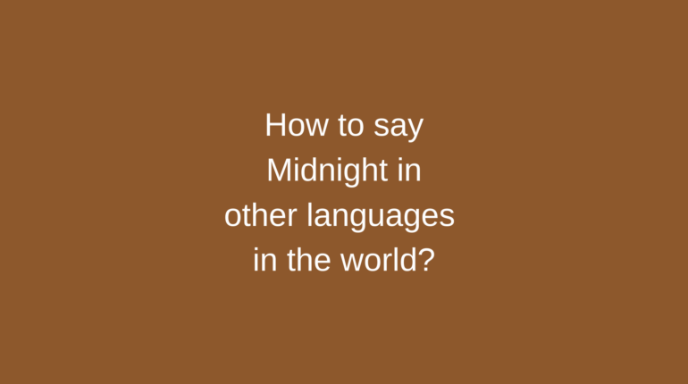 How to say Midnight in other languages in the world?
