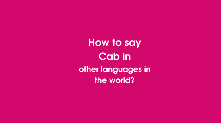 How to say Cab in other languages in the world?