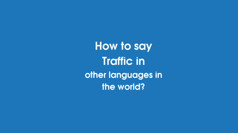 How to say Traffic in other languages ​​in the world?