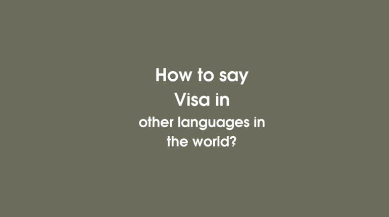 How to say Visa in other languages ​​in the world?