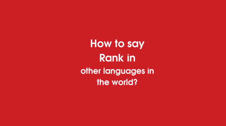 How to say Rank in other languages ​​in the world?