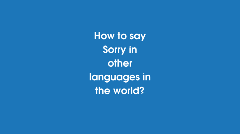 How to say Sorry in other languages in the world?