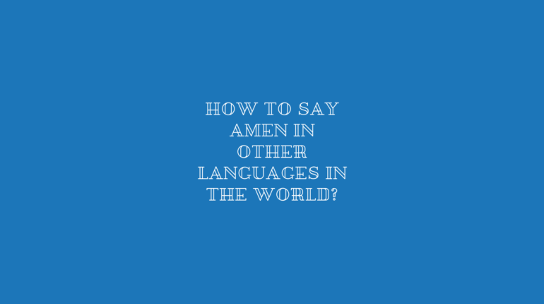 How to say Amen in other languages in the world?