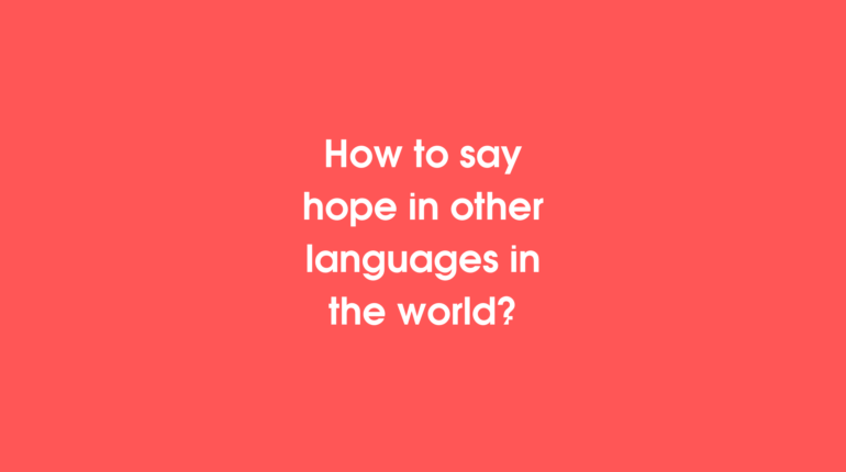 How to say Hope in different languages in the world?