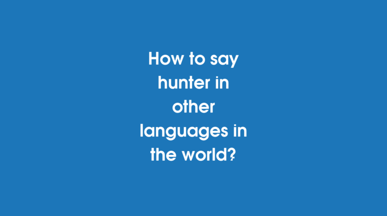 How to say Hunter in other languages in the world?
