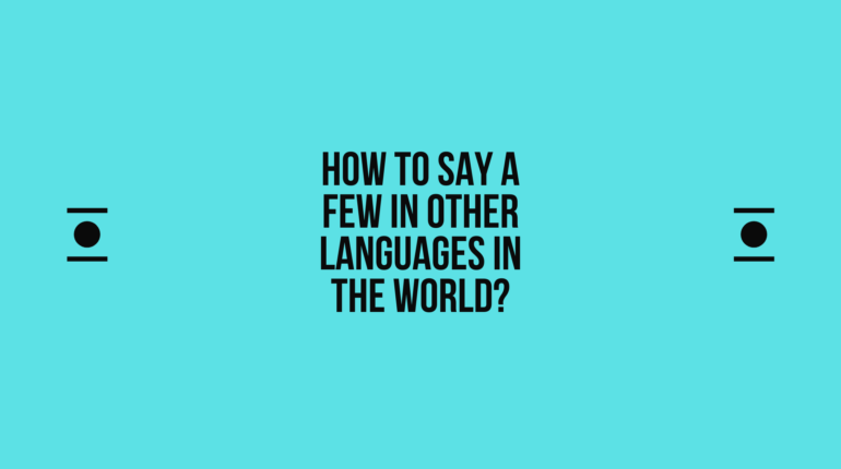 How to say a-few in other languages in the world? | Live sarkari yojana