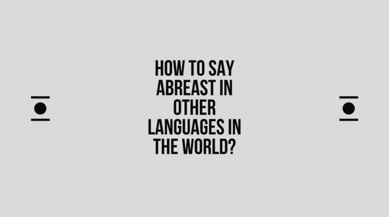 How to say abreast in other languages in the world? | Live sarkari yojana