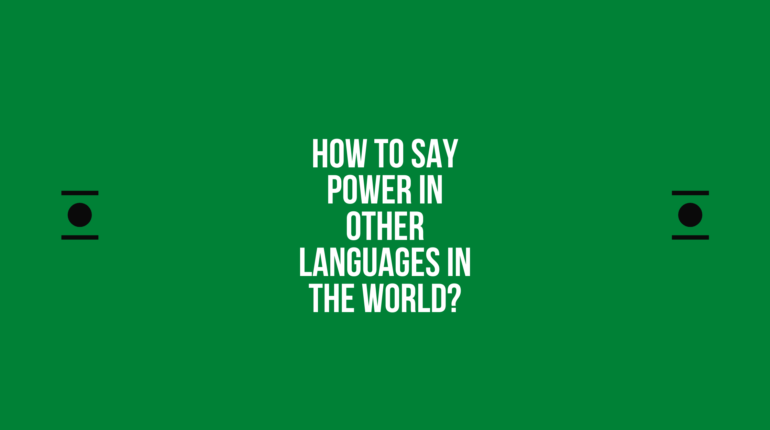 How to say Power in other languages ​​in the world?