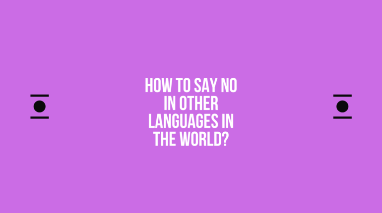 How to say No in other languages ​​in the world?