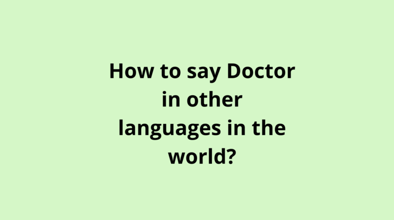 How to say doctor in other languages in the world?