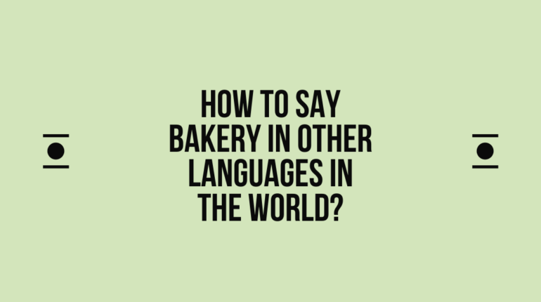 How to say Bakery in other languages in the world?