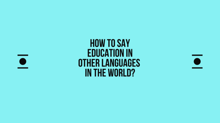 How to say Education in other languages in the world?
