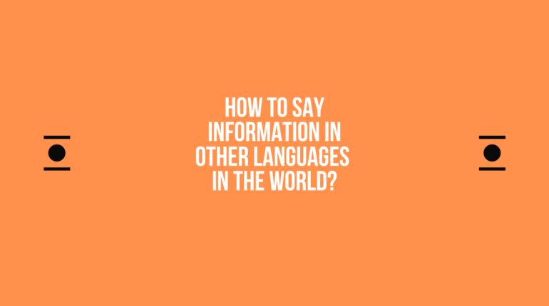 How to say Information in other languages in the world?
