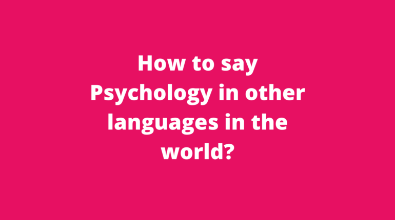 How to say Psychology in other languages in the world?