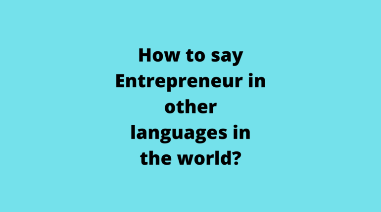 How to say Entrepreneur in other languages in the world?