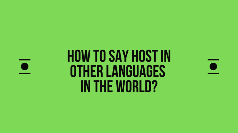 How to say Host in other languages in the world?