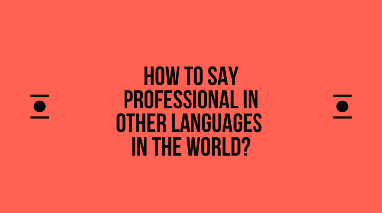 How to say Professional in other languages in the world?