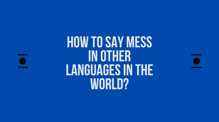 How to say Mess in other languages in the world?